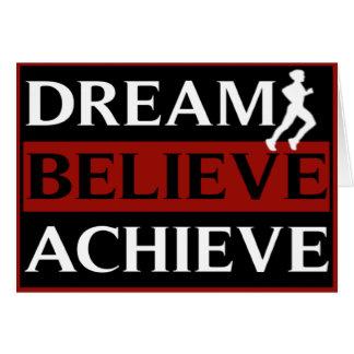 El sueño cree alcanza la tarjeta de felicitación c