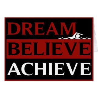 El sueño cree alcanza la tarjeta de felicitaciones