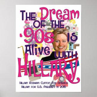 El sueño de los años 90 está vivo con Hillary Póster