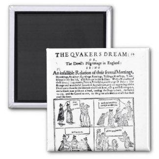 El sueño de los Quakers Imán Cuadrado