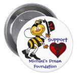El sueño de Michael de la ayuda Pin Redondo 7 Cm