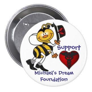 El sueño de Michael de la ayuda Pin Redondo De 3 Pulgadas