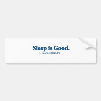 El sueño es bueno pegatina para auto