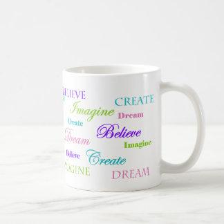 El sueño se imagina que crear crea taza