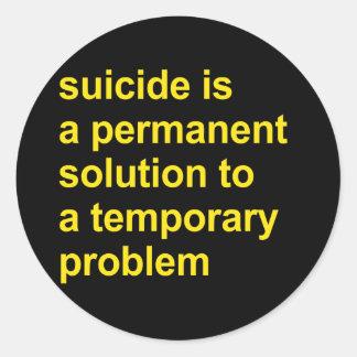 El suicidio es una solución permanente pegatina