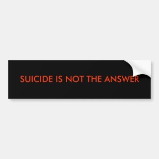 EL SUICIDIO NO ES LA RESPUESTA PEGATINA PARA AUTO
