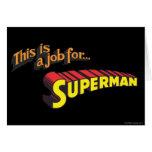 El superhombre el | esto es un trabajo para… tarjeta de felicitación