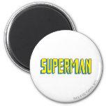 El superhombre pone letras a amarillo/al azul imán redondo 5 cm