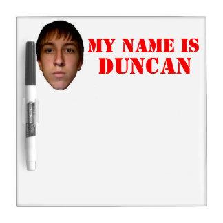 El tablero seco del borrado, mi nombre es Duncan Pizarras Blancas