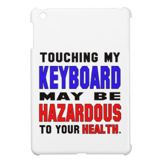 El tacto de mi teclado puede ser peligroso a su