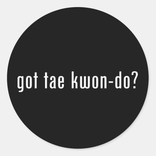 ¿el Taekwondo conseguido? Pegatina Redonda