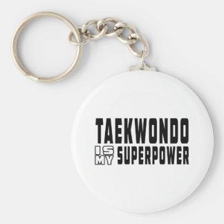 El Taekwondo es mi superpotencia Llavero Redondo Tipo Pin