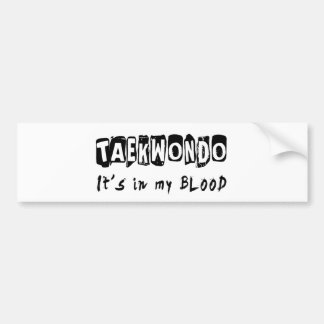 El Taekwondo está en mi sangre Pegatina Para Auto