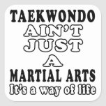 El Taekwondo no es apenas un juego que es una Pegatina Cuadrada