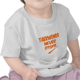 El Taekwondo nunca para Camisetas