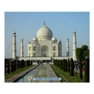 El Taj Mahal, Uttar Pradesh, la India Poster