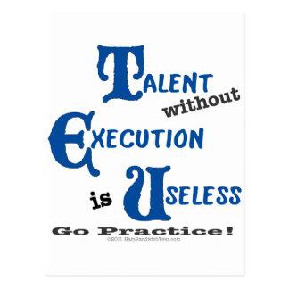 ¡El talento sin la ejecución es sin valor! Postales