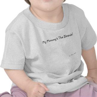 El tamaño del niño de Bloande de la mamá de Renee  Camisetas