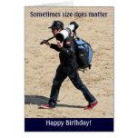 ¡El tamaño importa a veces - feliz cumpleaños! Felicitacion