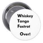 ¡El tango del whisky Foxtrot encima! Pins