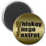 El tango del whisky Foxtrot Imán Redondo 5 Cm
