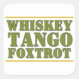 El tango del whisky Foxtrot lema de los militares Pegatina Cuadrada