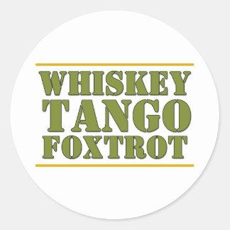 El tango del whisky Foxtrot lema de los militares Pegatina Redonda
