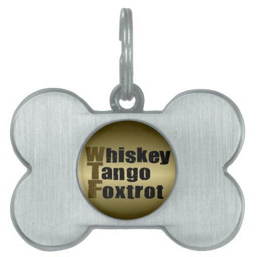 El tango del whisky Foxtrot Placas De Mascota