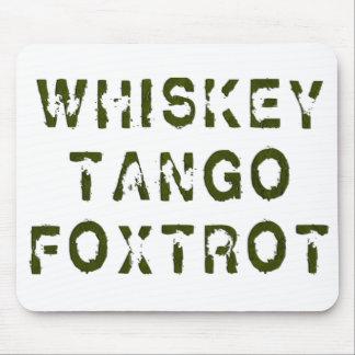El tango del whisky Foxtrot Mousepad