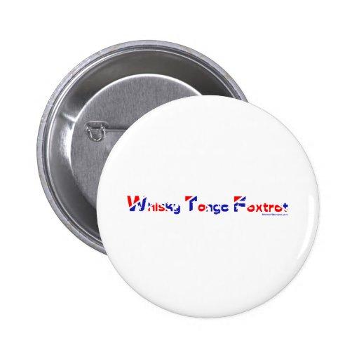 El tango del whisky Foxtrot Pins