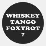 ¿El tango del whisky Foxtrot? ¿WTF? Pegatina Redonda