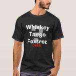 ¿El tango del whisky Foxtrot WTF? Playera