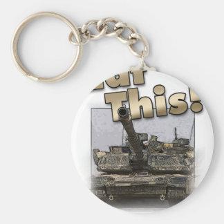 ¡El tanque de Abrams - coma esto! Llavero Redondo Tipo Pin