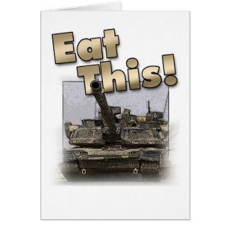 ¡El tanque de Abrams - coma esto! Tarjeta De Felicitación
