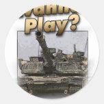 ¿El tanque de Abrams - quiera jugar? Pegatina Redonda