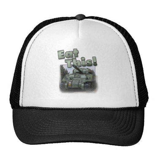 ¡El tanque de Sherman - coma esto! Gorras De Camionero