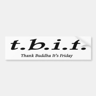 el tbif agradece a Buda que es pegatina para el pa Pegatina Para Auto