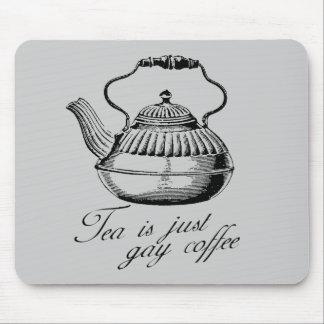 El té es apenas café gay alfombrillas de raton