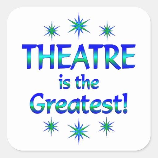 El teatro es el más grande calcomanias cuadradas