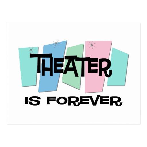 El teatro es Forever Tarjetas Postales