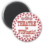El teatro es Funtastic Iman Para Frigorífico