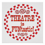 El teatro es Funtastic Poster