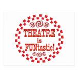 El teatro es Funtastic Tarjeta Postal