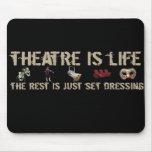 El teatro es vida tapete de ratón