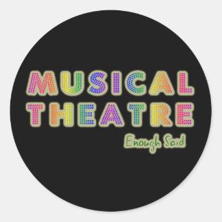 El teatro musical bastante dijo a los pegatinas pegatina redonda
