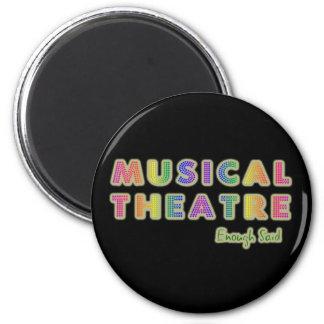 El teatro musical bastante dijo el imán