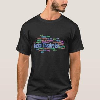 El teatro musical es camiseta oscura para hombre