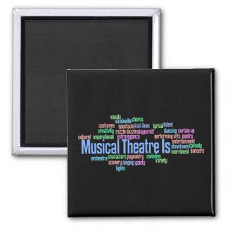 El teatro musical es imán
