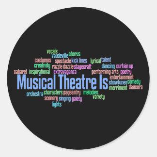 El teatro musical es pegatinas pegatina redonda