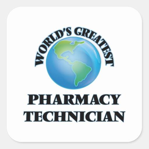 El técnico más grande de la farmacia del mundo calcomanía cuadradas personalizadas